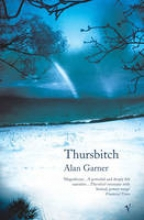 Garner, Alan Thursbitch