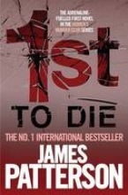 Patterson, James 1st to Die