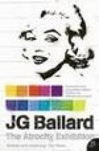 Ballard, J G Atrocity Exhibition