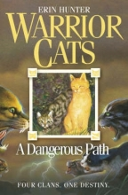 Erin Hunter A Dangerous Path