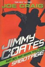 Joe Craig Jimmy Coates: Sabotage