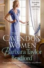 Bradford, Barbara Taylor Cavendon Women
