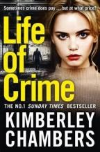 Kimberley Chambers Life of Crime