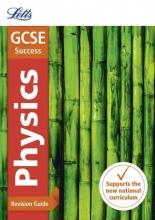 Letts GCSE GCSE 9-1 Physics Revision Guide