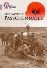 David Long The Battle of Passchendaele