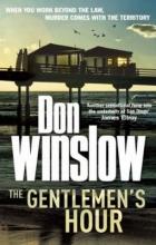 Winslow, Don The Gentlemen`s Hour