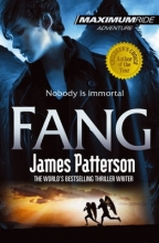 James Patterson Maximum Ride: Fang