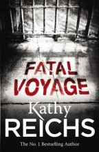 Reichs, Kathy Fatal Voyage