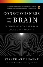 Dehaene, Stanislas Consciousness and the Brain