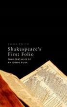 Smith, Emma Shakespeare`s First Folio