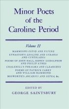 Shakerley Marmion,   George Saintsbury,   Francis Kynaston,   John A. Hall Minor Poets of the Caroline Period: Minor Poets of the Caroline Period