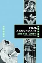 Chion, Michel Film, A Sound Art