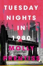 Prentiss, Molly Tuesday Nights in 1980