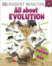 Winston, Robert All About Evolution