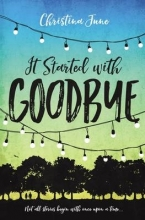 June, Christina It Started with Goodbye