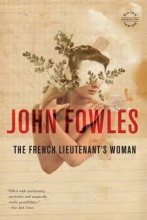 Fowles, John The French Lieutenant`s Woman