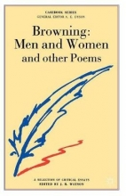 J. R. Watson Browning: Men and Women and other Poems