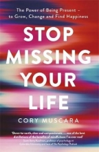 Cory Muscara Stop Missing Your Life