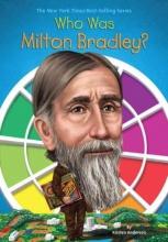 Anderson, Kirsten Who Was Milton Bradley?