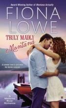 Lowe, Fiona Truly Madly Montana