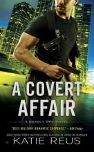 Reus, Katie A Covert Affair