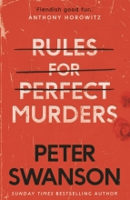 PETER SWANSON RULES FOR PERFECT MURDERS