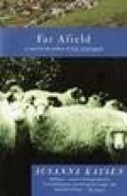 Kaysen, Susanna Far Afield