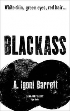 Barrett, A. Igoni Blackass