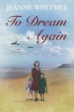 Whitmee, Jeanne To Dream Again