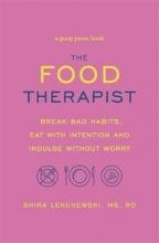Shira Lenchewski The Food Therapist