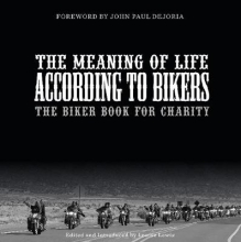 Louise Lewis The Meaning of Life According to Bikers