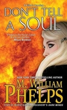 Phelps, M. William Don`t Tell a Soul