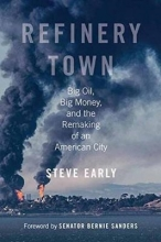Early, Steve Refinery Town