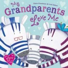 Freedman, Claire My Grandparents Love Me