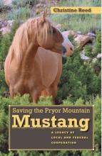 Christine M. Reed Saving the Pryor Mountain Mustang