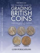 Derek Francis Allen The Standard Guide to Grading British Coins