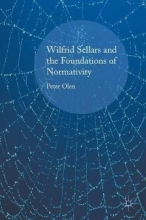 Olen, Peter Wilfrid Sellars and the Foundations of Normativity