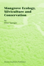 Peter Saenger Mangrove Ecology, Silviculture and Conservation