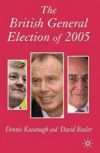 David Butler,   Dennis Kavanagh The British General Election of 2005
