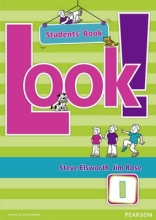 Elsworth, Steve Look! 1 Student`s Book