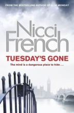 French, Nicci Tuesday`s Gone