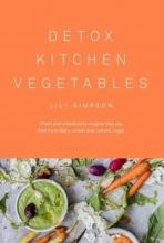 Lily Simpson Detox Kitchen Vegetables