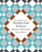 Benjamin MacQueen , An Introduction to Middle East Politics