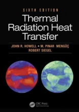 John R. Howell,   Robert Siegel,   M. Pinar Menguc Thermal Radiation Heat Transfer