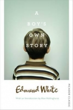 White, Edmund Boy`s Own Story