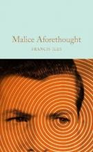 Francis Iles, Malice Aforethought