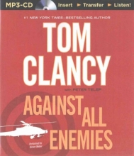 Clancy, Tom,   Telep, Peter Against All Enemies
