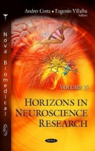 Andres Costa,   Eugenio Villalba Horizons in Neuroscience Research. Volume 35