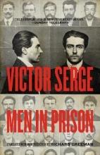 Serge, Victor Men in Prison