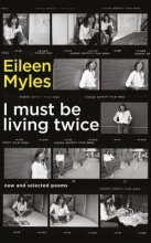 Myles, Eileen I Must Be Living Twice